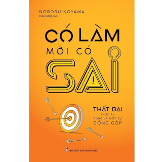 Sách: Có Làm Mới Có Sai (Noburu Koyama) - TSKN ebook PDF EPUB AWZ3 PRC MOBI