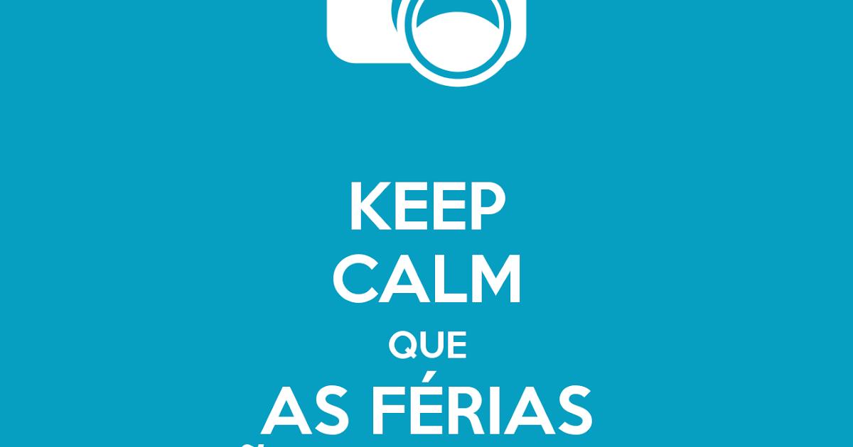 Que Significa Keep Calm: Monitoria Científica FaBCI-FESPSP: Keep Calm Que As Férias