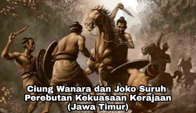 Kisah Ciung Wanara dan Joko Suruh - Perebutan Kekuasaan (Jawa Timur)