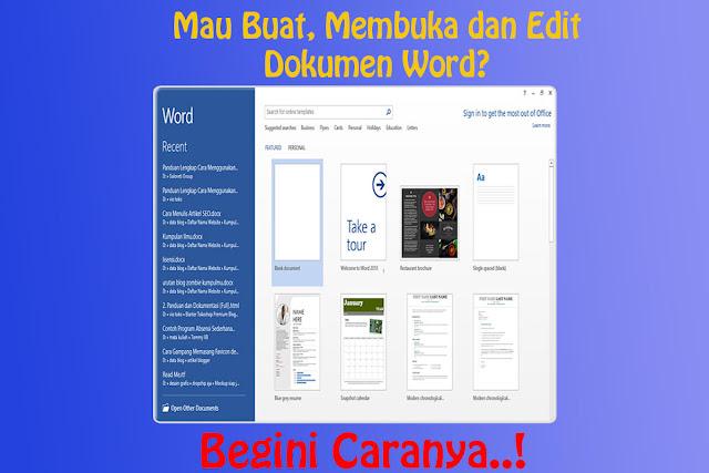 Cara Membuat, Membuka dan Edit Dokumen Microsoft Word