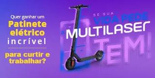 Promoção Kabum e Multilaser 2019 Concorra 8 Patinetes Elétricos