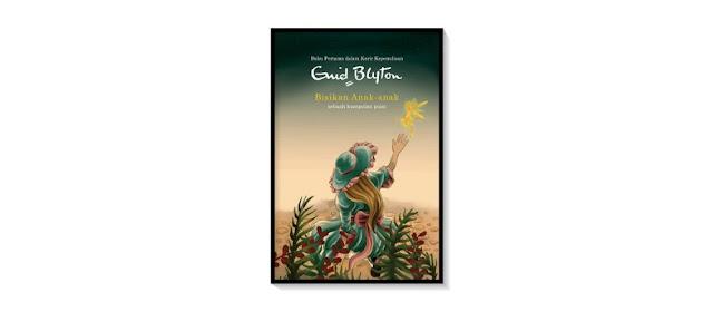 """unsur puisi anak dalam """"Bisikan Anak-Anak"""" karya Enid Blyton"""