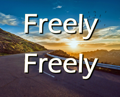 """open road in the sunse:     God forgave my sin in Jesus' name, I've been born again in Jesus' name, And in Jesus' name I come to you To share his love as he told me to. Chorus: He said, """"Freely, freely you have received, Freely, freely give Go in my name and because you believe others will know that I live. 2 All power in given in Jesus' name, In earth and heaven in Jesus name, And in Jesus name I come to you To share his love as he told us to. 3 God gives us life in Jesus' name; He lives in us in Jesus' name, and in Jesus' name I come to you to share His peace as He told me to."""