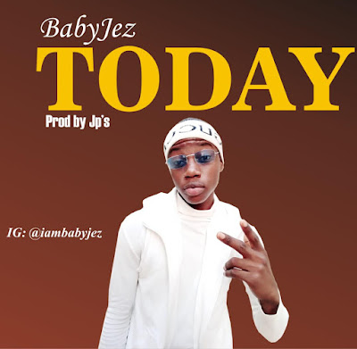 Mp3 download of Today by Babyjez