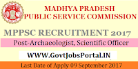 Madhya Pradesh Public Service Commission Recruitment 2017– Archaeologist, Scientific Officer
