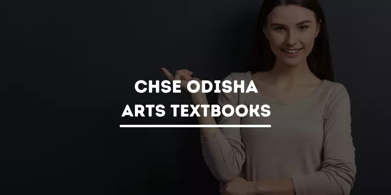 CHSE Odisha Plus Two Arts All Books PDF For +2 1st Year & 2nd Year
