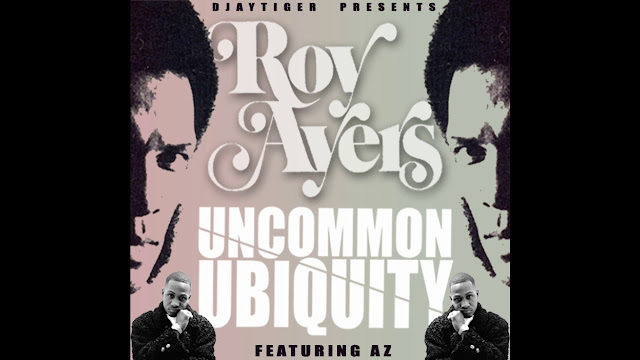 AZ and Roy Ayers - Uncommon Ubiquity (prod by Djaytiger)
