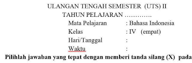 Soal UTS Bahasa Indonesia Kelas 4 Semester 2 Dan Kunci Jawaban