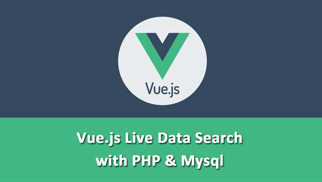Instant Ajax Search with PHP and Vue.js