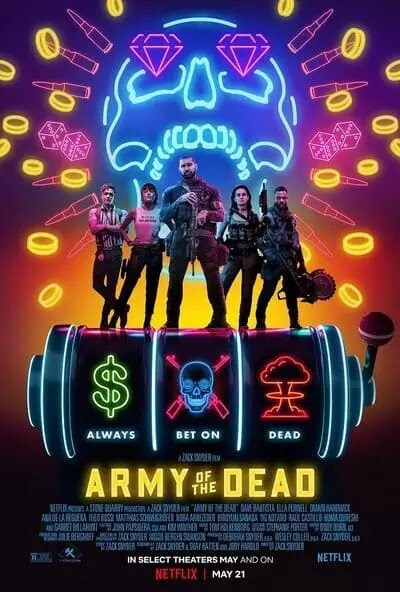 Film Army of the Dead Sinopsis & Review Movie (2021)