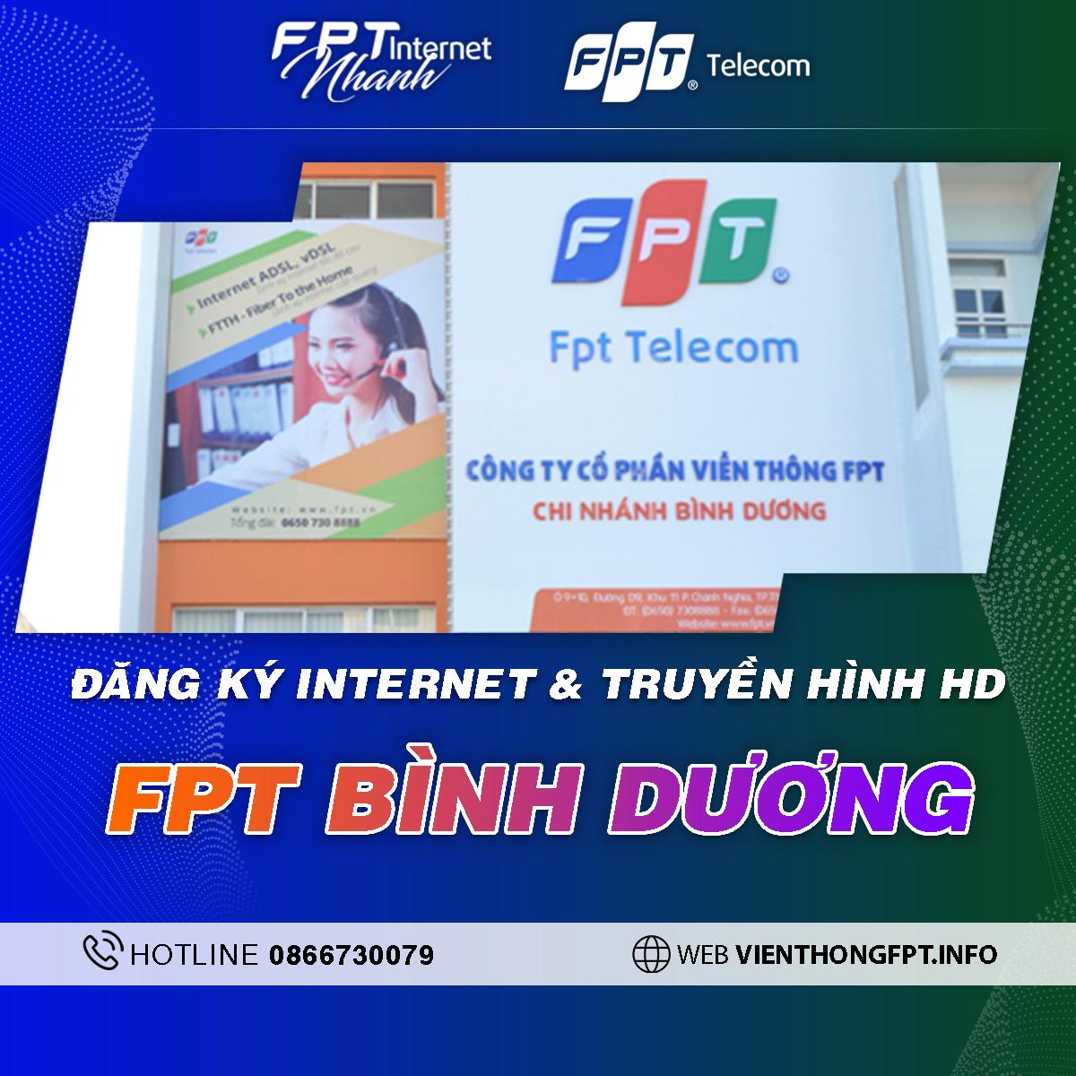 Chi nhánh FPT Bình Dương - Tổng đài lắp Internet và Truyền hình FPT