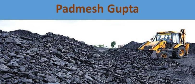 Padmesh Gupta Owner Of Gupta Coal Coal Industry In Present Scenario In India Padmesh Gupta