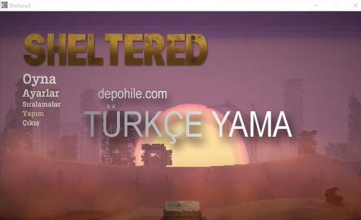 Sheltered PC Oyunu Türkçe Yaması Nasıl Yapılır? Güncel 2021