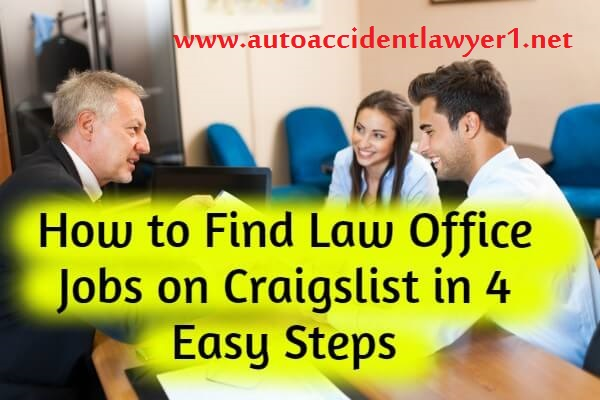 How to Find Law Office Jobs on Craigslist in 4 Easy Steps
