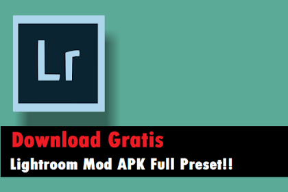 Download Aplikasi Lightroom Mod Apk Full Preset Gratis