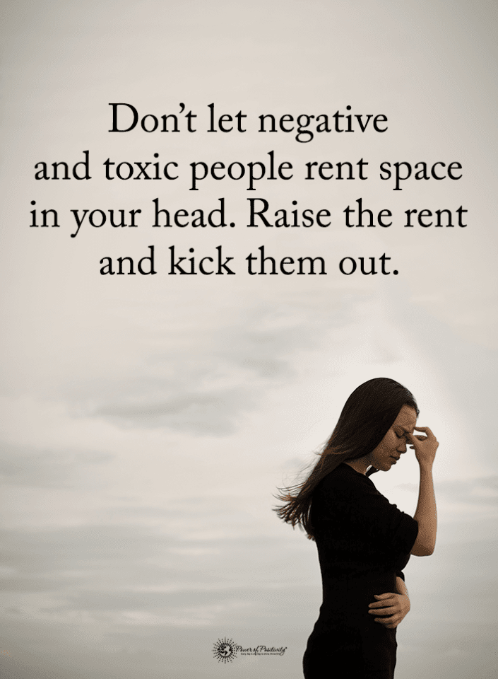 Negative Toxic People Quotes Don\'t Let negative and toxic ...