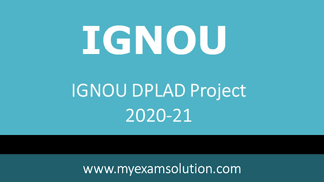 IGNOU DPLAD Project 2020-21