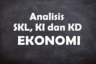Analisis SKL KI dan KD Ekonomi SMA Tahun 2021