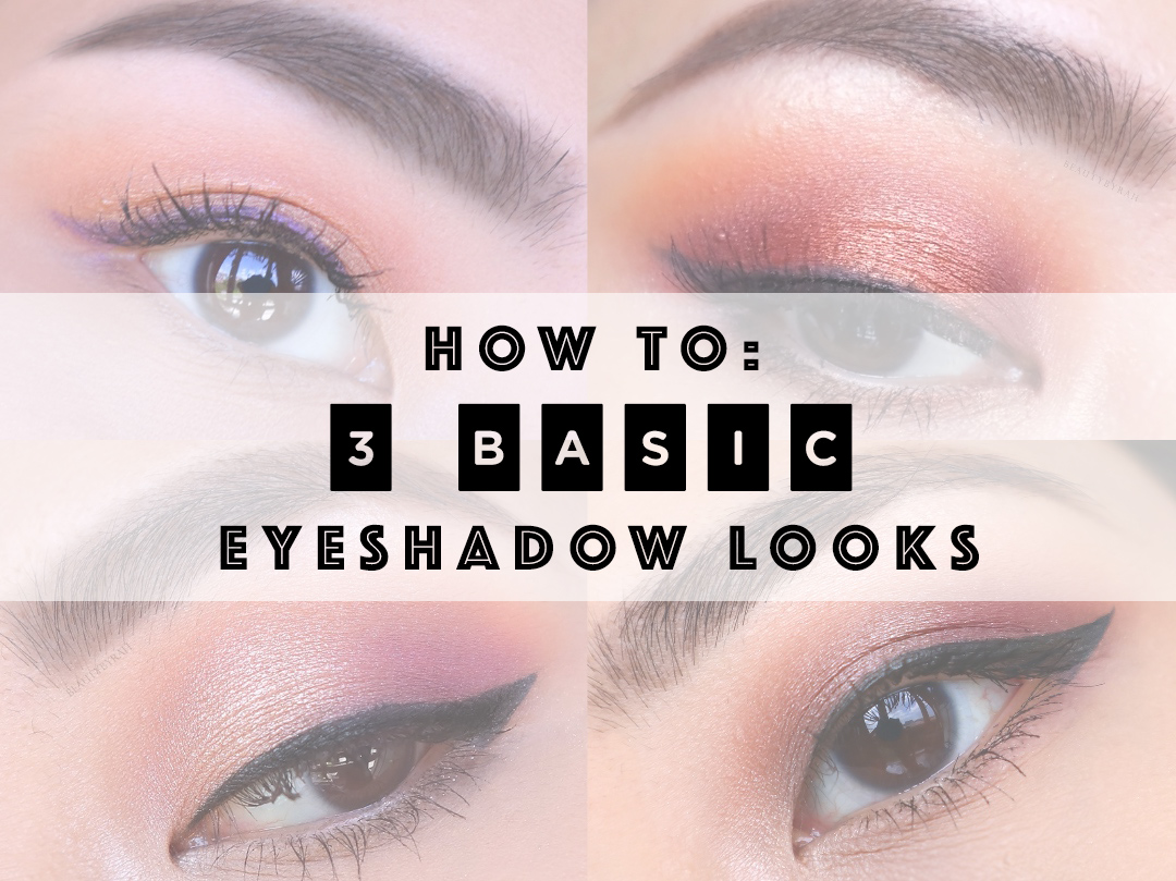3 Basic Eyeshadow Looks for Beginners Tutorial