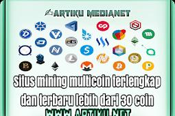 Situs mining multicoin terlengkap dan terbaru lebih dari 30 coin