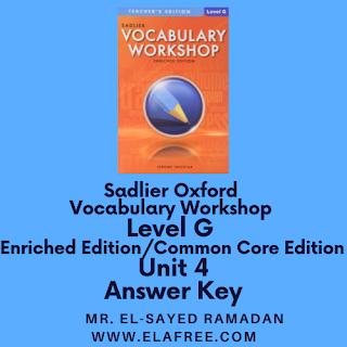Sadlier Vocabulary Workshop Enriched Edition Level G Unit 4 Answers