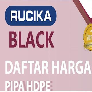 Harga Pipa Rucika Black Terbaru 2021
