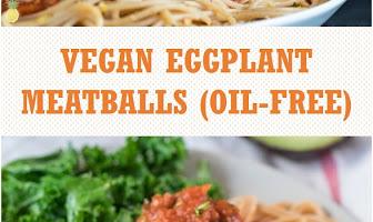 Vegan Eggplant Meatballs (Oil-free)