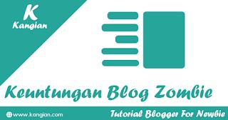 Blog Zombie? Keuntungan Dan Pengertian Dari Blog Zombie