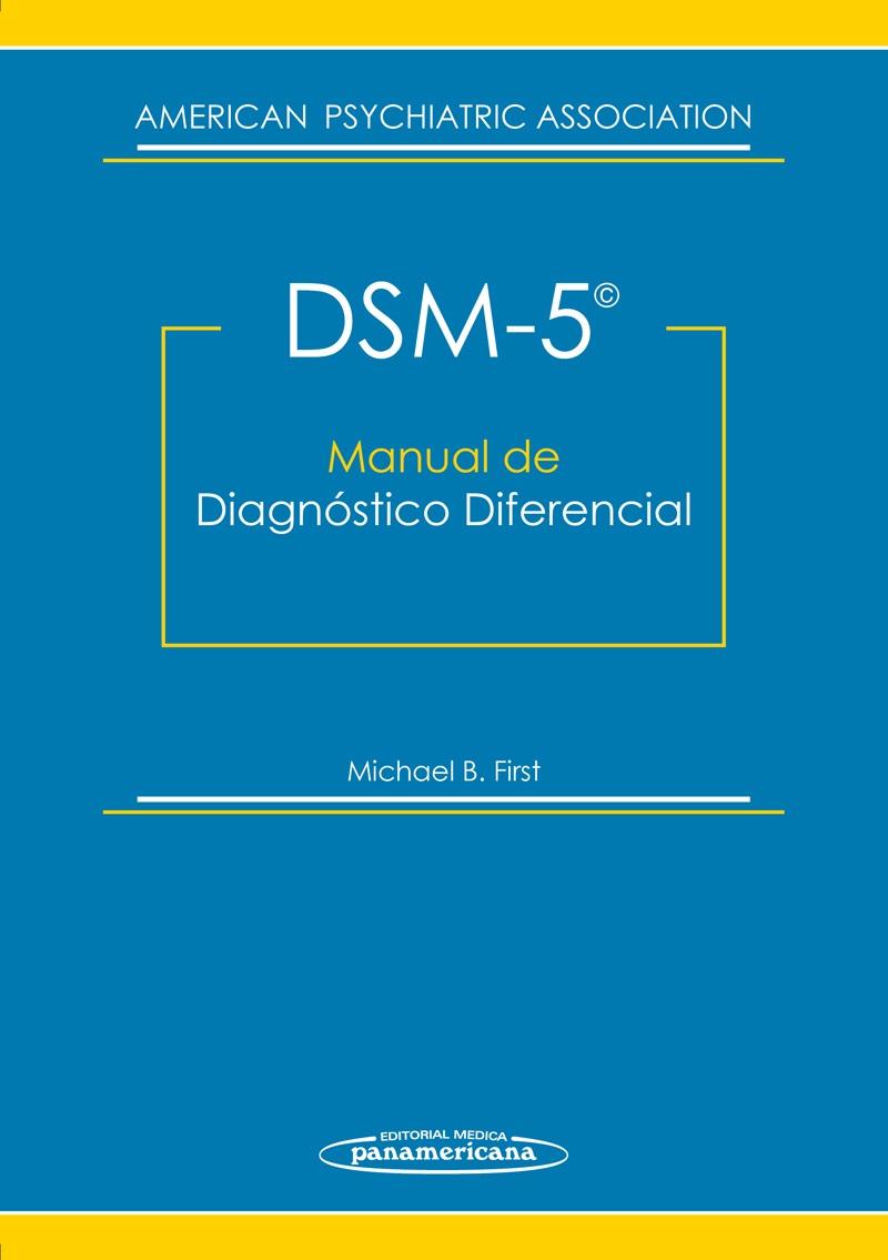 DSM 5, Manual de Diagnóstico Diferencial. Descargar gratis.