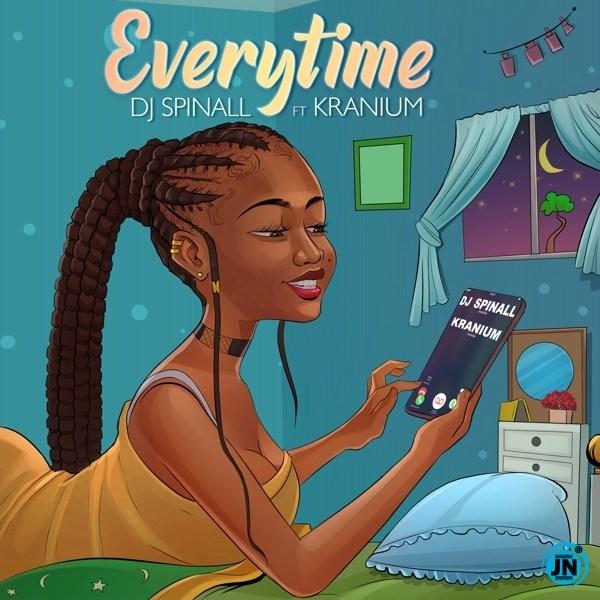 [Music] DJ SPINALL ft KRANIUM – EVERYTIME