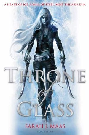 Review: Throne of Glass (Throne of Glass #1)  by Sarah J Maas