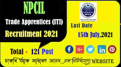 NPCIL Recruitment 2021 for Trade Apprentices (ITI)