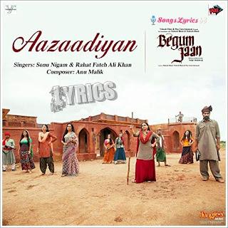 Aazaadiyan Lyrics Begum Jaan [2017]