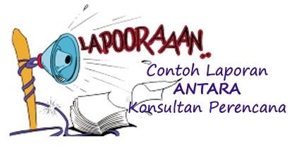 Contoh Format Laporan Antara Konsultan Perencana Download Sofcopynya Sudut Sipil