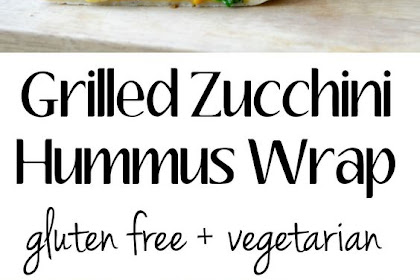 GRILLED ZUCCHINI HUMMUS WRAP