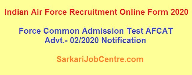 AFCAT Indian Airforce Recruitment Online Form 2020