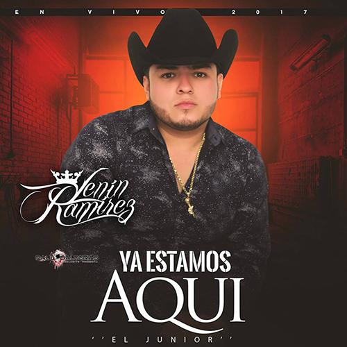 Lenin Ramirez - Ya Estamos Aquí (El Junior) (Corridos En Vivo 2017)