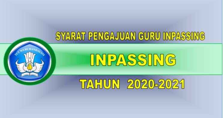 Syarat-syarat Pengajuan Inpassing  Guru Tahun 2021
