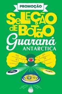 Promoção Guaraná Antarctica 2018 Seleção de Botão Kit Jogo Botão Mesa