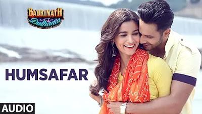 Humsafar Lyrics   Varun Dhawan & Alia Bhatt - Lyrics And Reviews
