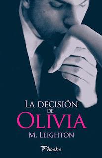 """""""La decisión de Olivia"""" de M. Leighton"""