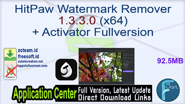 HitPaw Watermark Remover 1.3.3.0 (x64) + Activator Fullversion