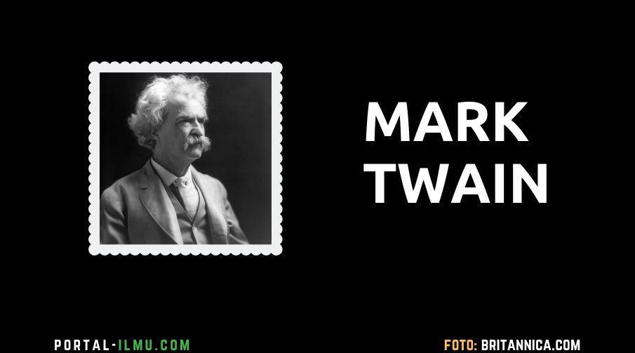 MARK TWAIN – NOVELIS KLASIK AMERIKA SERIKAT
