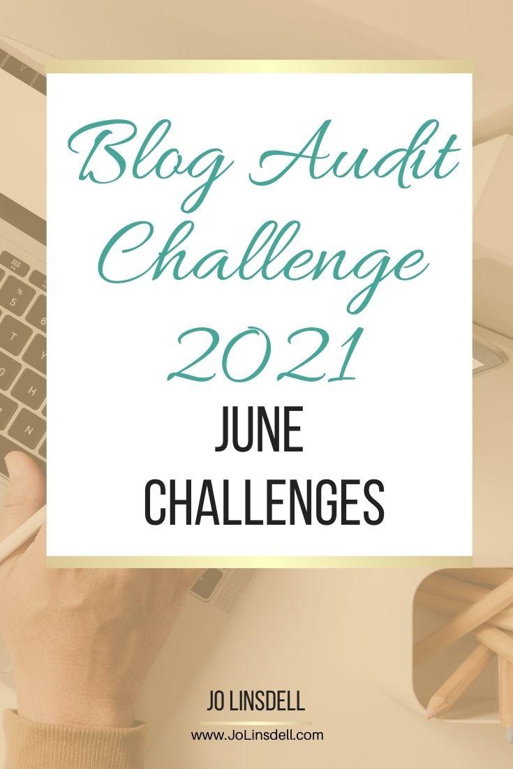 Blog Audit Challenge 2021: June Challenges