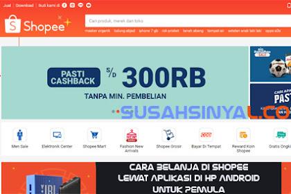 Cara Belanja di Shopee Lewat Aplikasi di Hp Android Untuk Pemula
