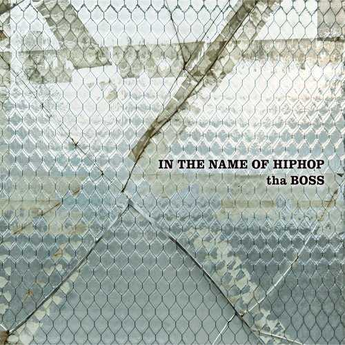 [Album] tha BOSS – IN THE NAME OF HIPHOP (2015.10.14/MP3/RAR)