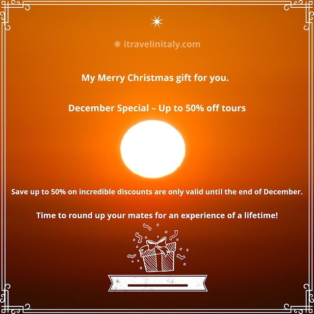My Merry Christmas gift for you. December Special – Up to 50% off tours