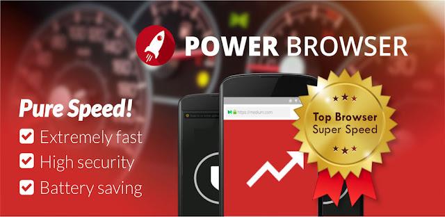 تطبيق Power Browser – Fast Internet Android