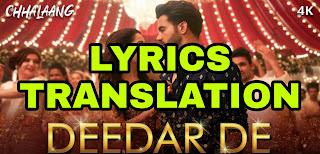 Deedar De Lyrics in English | with Translation | – Chhalaang