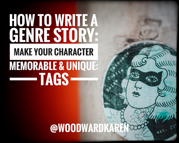 How to Write a Genre Story: Make Your Character Memorable & Unique: Tags